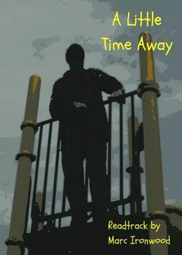 A Little Time Away