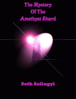 The Mystery of the Amethyst Shard