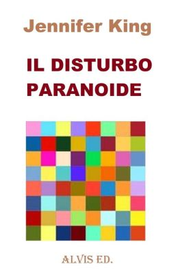 Il Disturbo Paranoide
