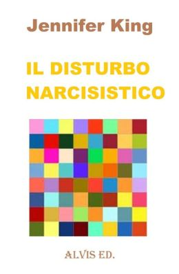Il Disturbo Narcisistico