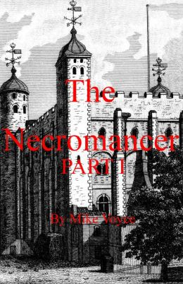 The Necromancer Part I