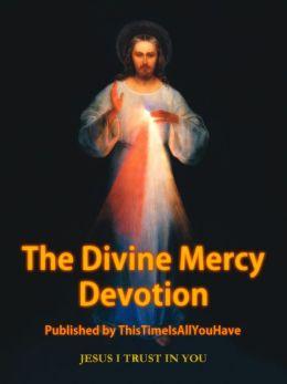 The Divine Mercy Devotion