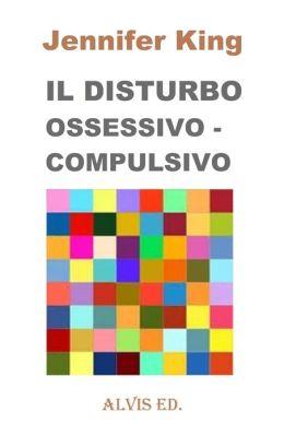 Il Disturbo Ossessivo: Compulsivo