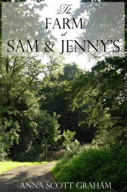 Alvin's Farm Book 4: The Farm at Sam & Jenny's