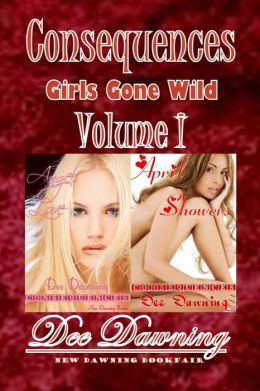 Consequences - Girls Gone Wild (Volume I)