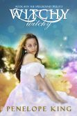 Witchy, Witchy (Spellbound #1 )