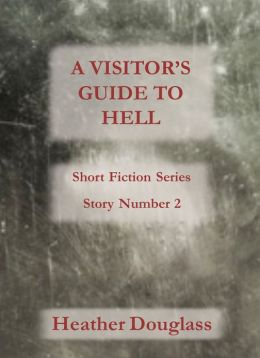 A Visitor's Guide to Hell