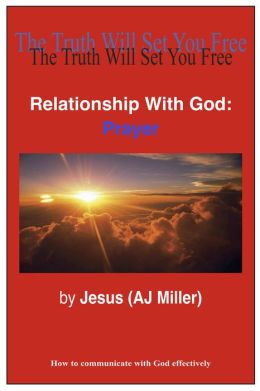Relationship with God: Introduction to Prayer