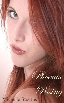Phoenix Rising (Phoenix #1)
