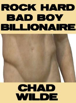 Rock Hard Bad Boy Billionaire