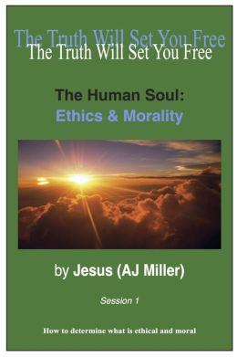 The Human Soul: Ethics and Morality Session 1