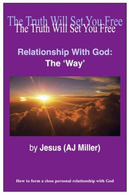 Relationship with God: The Way Session 1