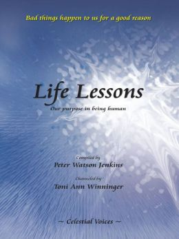 Life Lessons, Our purpose in being human