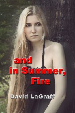 And In Summer Fire