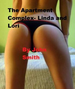 The Apartment Complex- Linda and Lori