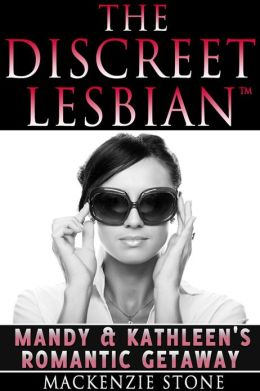 The Discreet Lesbian: Mandy & Kathleen's Romantic Getaway
