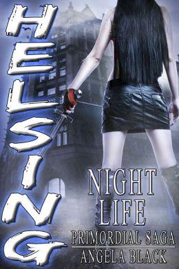HELSING: Nightlife (Hunter Explorer Loner Supernatural Inquisitor Nomad Guardian)