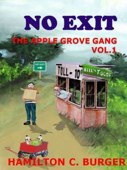 NO EXIT (The Apple Grove Gang #1)