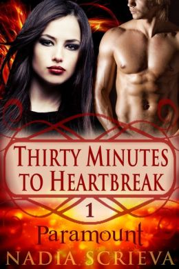 Paramount (Thirty Minutes to Heartbreak, Book 1)