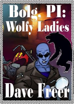 Bolg, PI: Wolfy Ladies