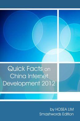 Quick Facts On China Internet Development 2012