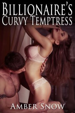 Billionaire's Curvy Temptress (BBW erotica and swimming pool sex)