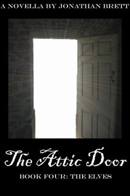 The Attic Door: Book IV