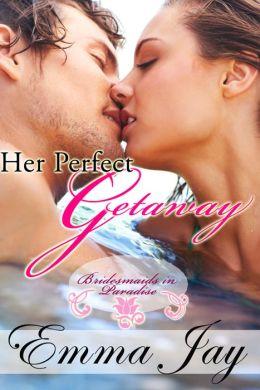 Her Perfect Getaway