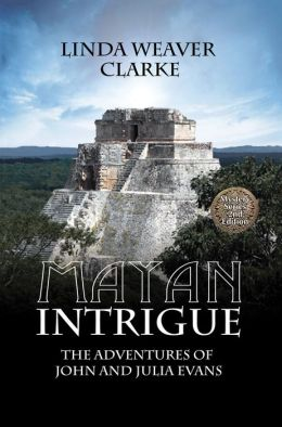 Mayan Intrigue: The Adventures of John and Julia