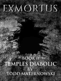 Exmortus II: Temples Diabolic