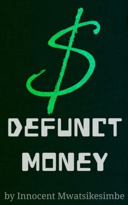 Defunct Money