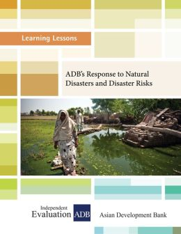 ADB's Response to Natural Disasters and Disaster Risks