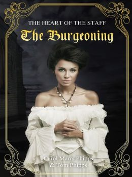 The Burgeoning: Heart of the Staff