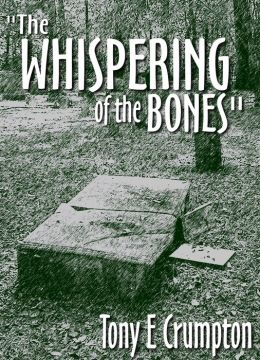 The Whispering of the Bones