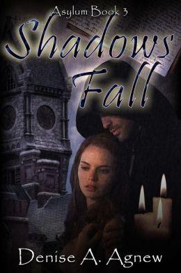 Asylum 3: Shadows Fall