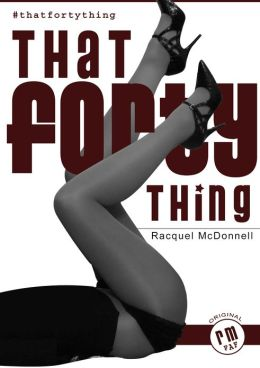That Forty Thing