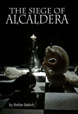The Siege of Alcaldera