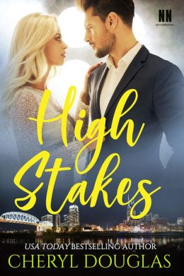 High Stakes (Book One, Nashville Nights, Next Generation)