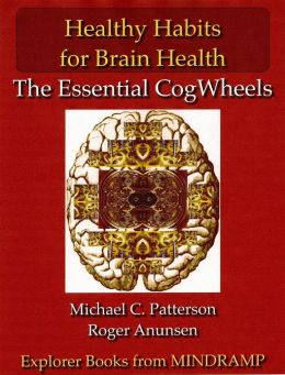 Healthy Habits for Brain Health: The Essential CogWheels