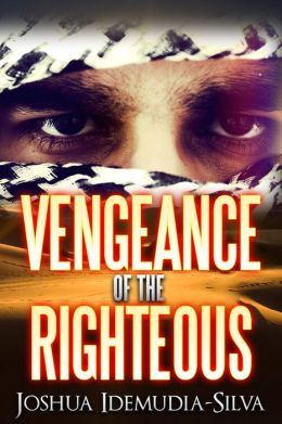 The Vengeance of the Righteous