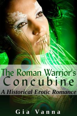 The Roman Warrior's Concubine: Historical Erotic Romance
