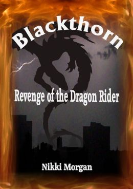 Blackthorn: Revenge of the Dragon Rider