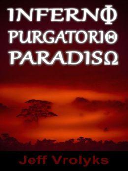 Inferno, Purgatorio, Paradiso