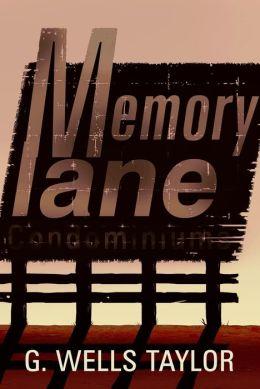Memory Lane: A Novella