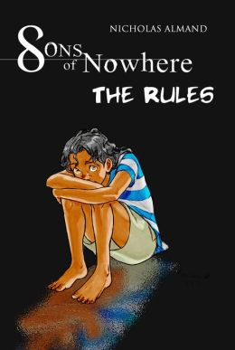 Sons of Nowhere: The Rules