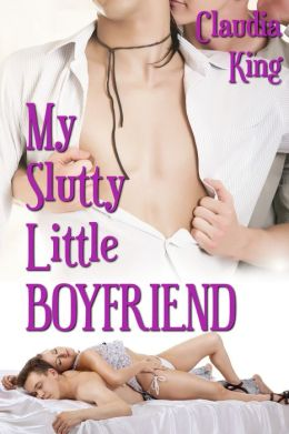 My Slutty Little Boyfriend (MMMF Bisexual Erotica)