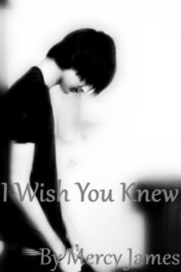 I Wish You Knew