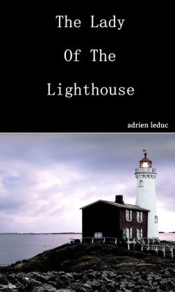 The Lady Of The Lighthouse