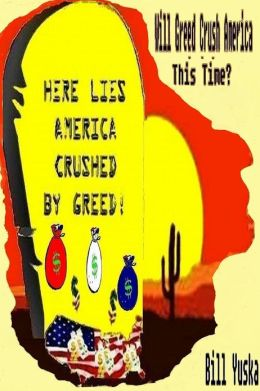 Will Greed Crush America ... This Time?