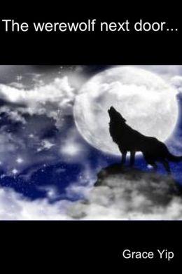 The Werewolf Next Door...